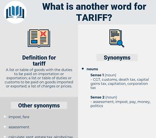 tariff, synonym tariff, another word for tariff, words like tariff, thesaurus tariff