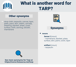 tarp, synonym tarp, another word for tarp, words like tarp, thesaurus tarp