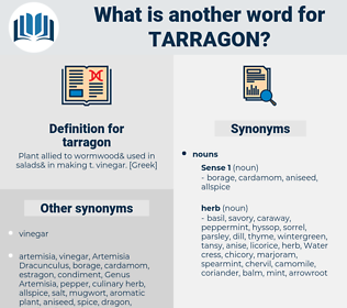 tarragon, synonym tarragon, another word for tarragon, words like tarragon, thesaurus tarragon