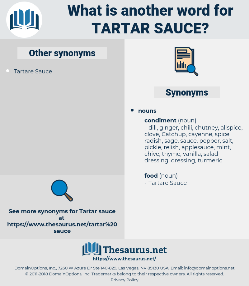 tartar sauce, synonym tartar sauce, another word for tartar sauce, words like tartar sauce, thesaurus tartar sauce