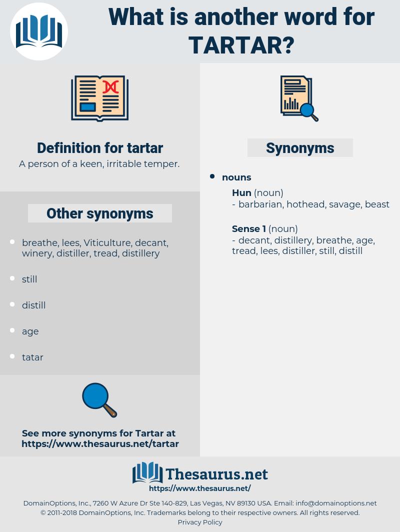 tartar, synonym tartar, another word for tartar, words like tartar, thesaurus tartar