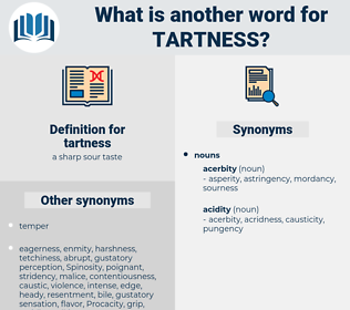 tartness, synonym tartness, another word for tartness, words like tartness, thesaurus tartness