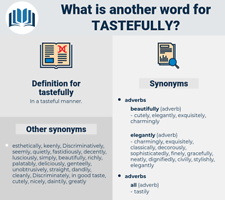 tastefully, synonym tastefully, another word for tastefully, words like tastefully, thesaurus tastefully