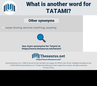 tatami, synonym tatami, another word for tatami, words like tatami, thesaurus tatami