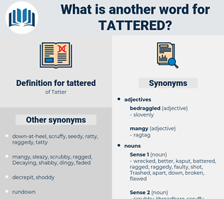 tattered, synonym tattered, another word for tattered, words like tattered, thesaurus tattered