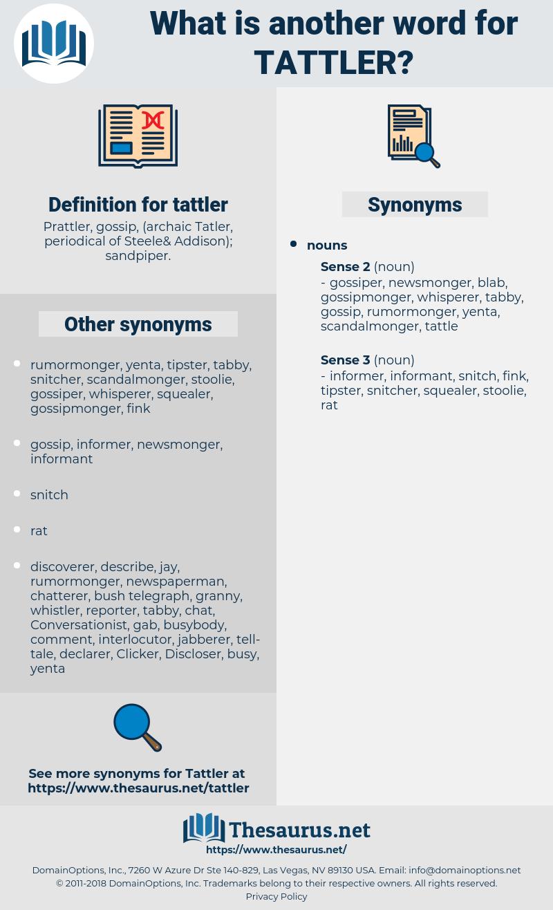 tattler, synonym tattler, another word for tattler, words like tattler, thesaurus tattler