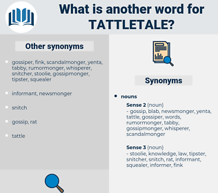 tattletale, synonym tattletale, another word for tattletale, words like tattletale, thesaurus tattletale