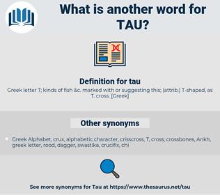 tau, synonym tau, another word for tau, words like tau, thesaurus tau
