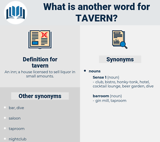 tavern, synonym tavern, another word for tavern, words like tavern, thesaurus tavern
