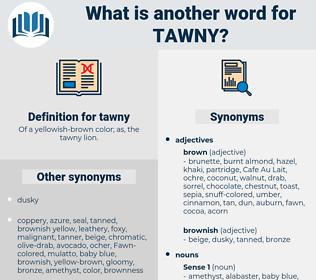 tawny, synonym tawny, another word for tawny, words like tawny, thesaurus tawny