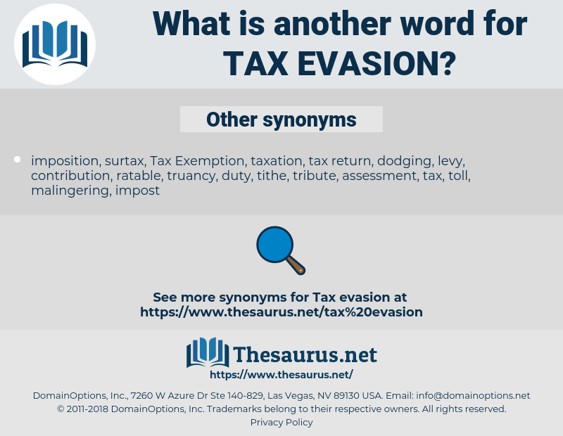 tax evasion, synonym tax evasion, another word for tax evasion, words like tax evasion, thesaurus tax evasion