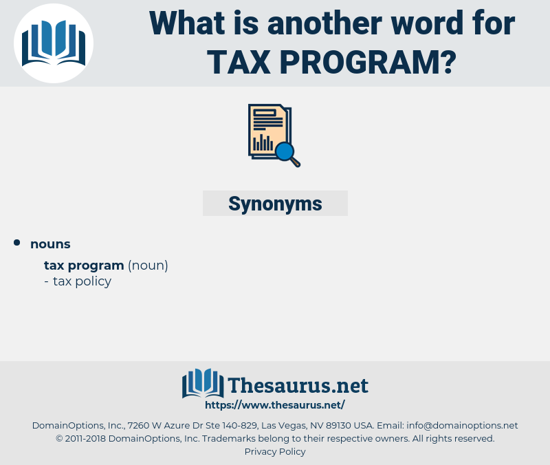 tax program, synonym tax program, another word for tax program, words like tax program, thesaurus tax program