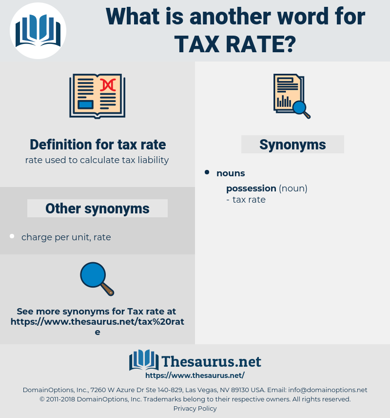 tax rate, synonym tax rate, another word for tax rate, words like tax rate, thesaurus tax rate