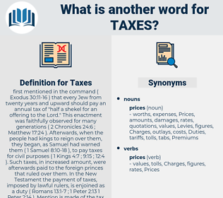 Taxes, synonym Taxes, another word for Taxes, words like Taxes, thesaurus Taxes