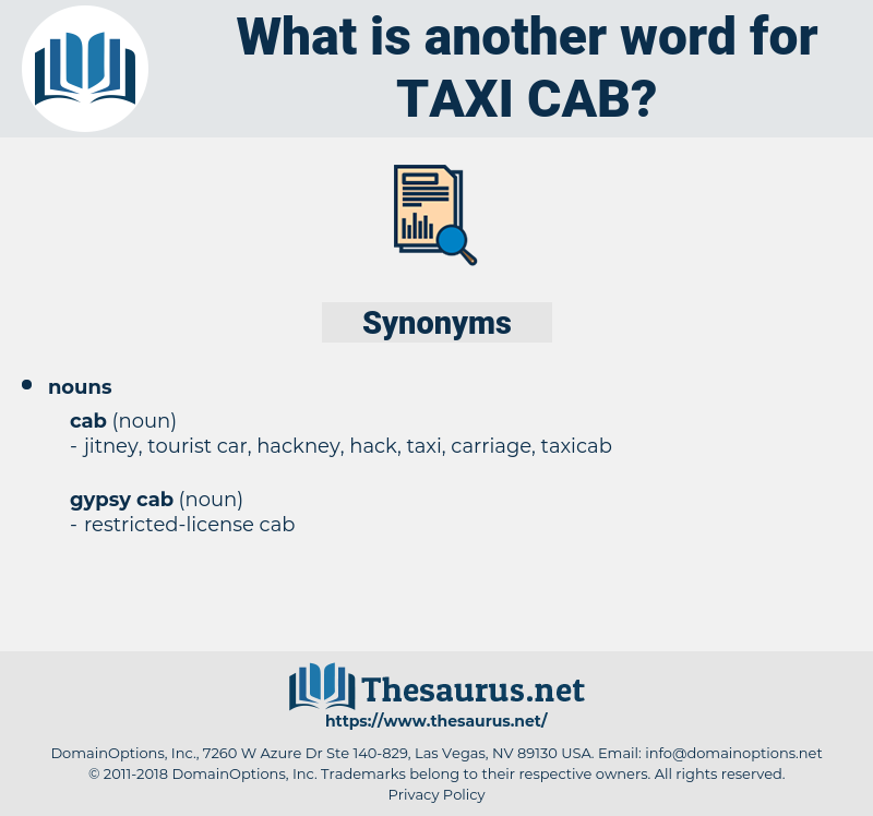 taxi-cab, synonym taxi-cab, another word for taxi-cab, words like taxi-cab, thesaurus taxi-cab