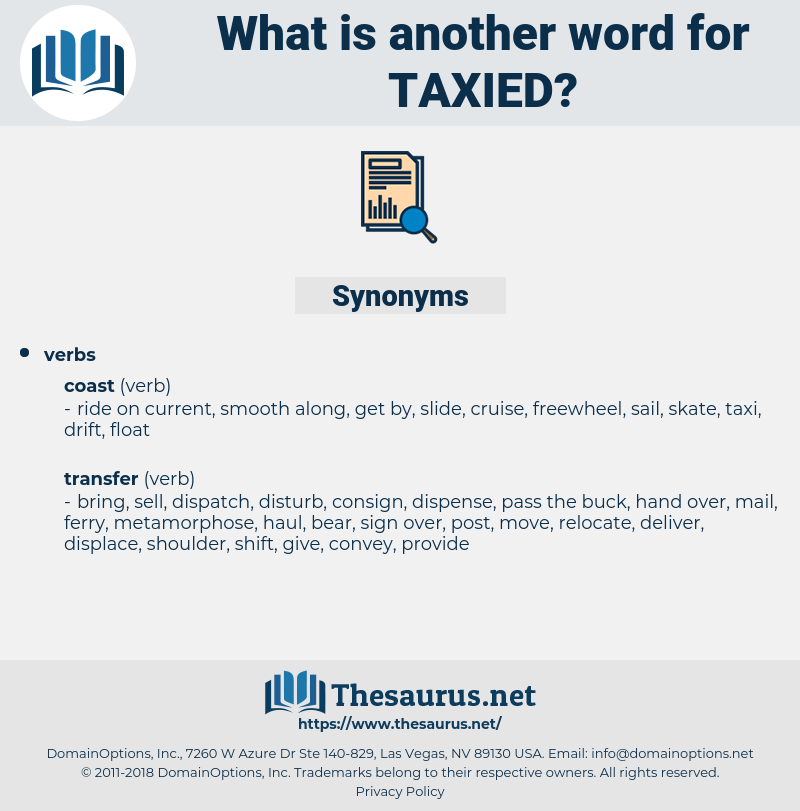 taxied, synonym taxied, another word for taxied, words like taxied, thesaurus taxied