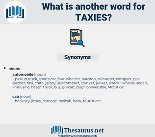 taxies, synonym taxies, another word for taxies, words like taxies, thesaurus taxies