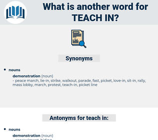 teach-in, synonym teach-in, another word for teach-in, words like teach-in, thesaurus teach-in