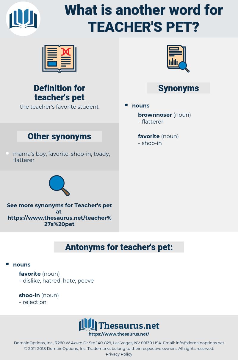 teacher's pet, synonym teacher's pet, another word for teacher's pet, words like teacher's pet, thesaurus teacher's pet