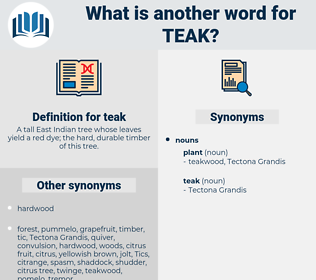 teak, synonym teak, another word for teak, words like teak, thesaurus teak