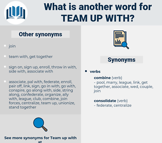 team up with, synonym team up with, another word for team up with, words like team up with, thesaurus team up with