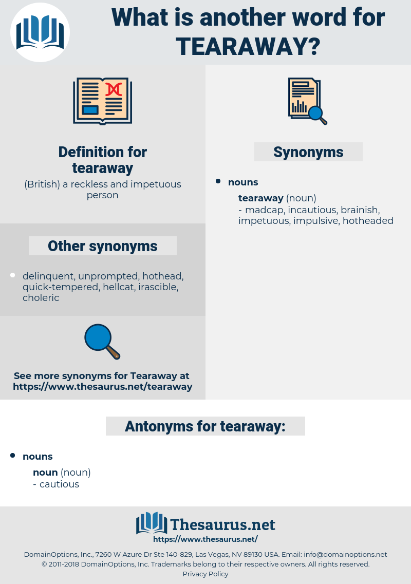 tearaway, synonym tearaway, another word for tearaway, words like tearaway, thesaurus tearaway