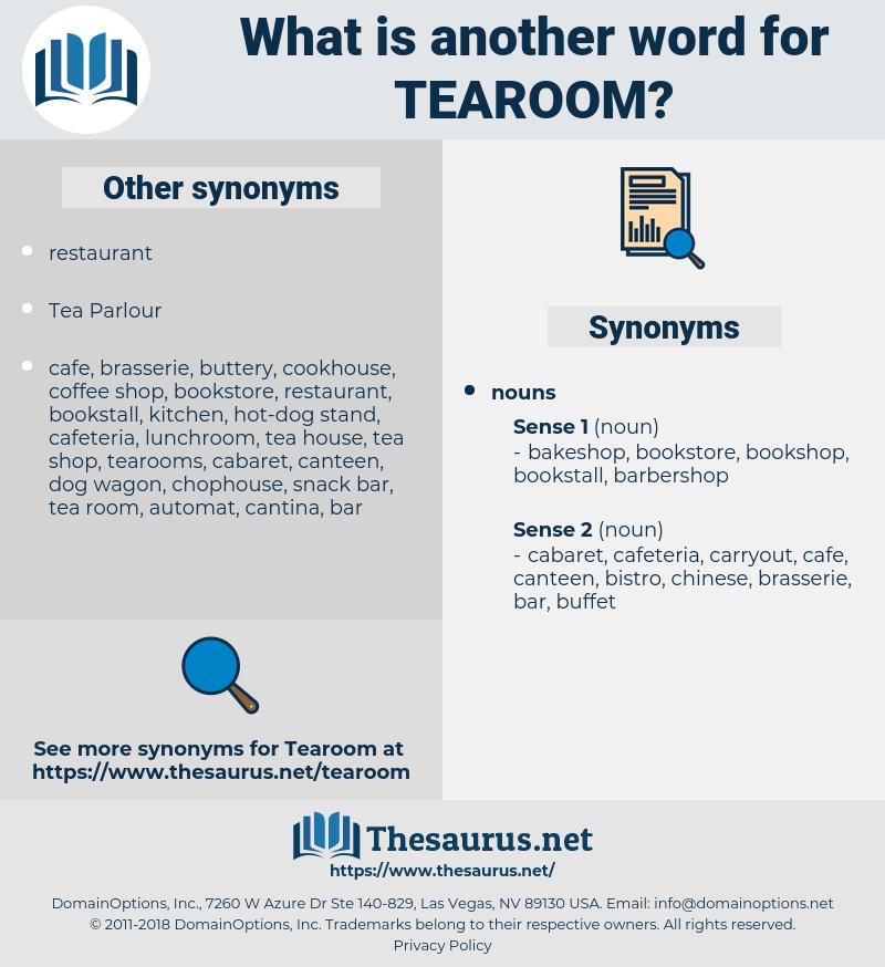 tearoom, synonym tearoom, another word for tearoom, words like tearoom, thesaurus tearoom