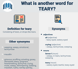 teary, synonym teary, another word for teary, words like teary, thesaurus teary