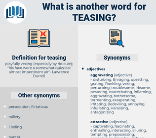 teasing, synonym teasing, another word for teasing, words like teasing, thesaurus teasing