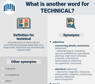 technical, synonym technical, another word for technical, words like technical, thesaurus technical