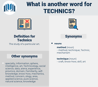 Technics, synonym Technics, another word for Technics, words like Technics, thesaurus Technics