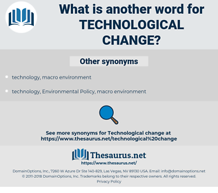 technological change, synonym technological change, another word for technological change, words like technological change, thesaurus technological change
