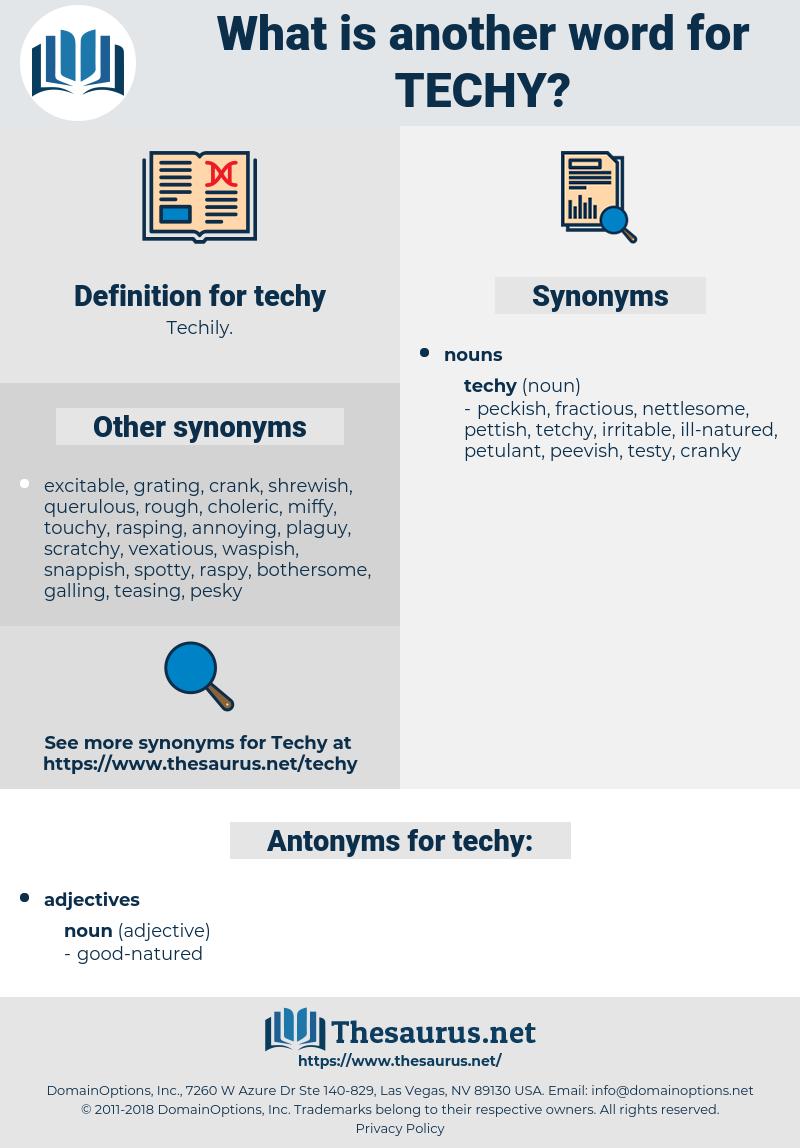 techy, synonym techy, another word for techy, words like techy, thesaurus techy