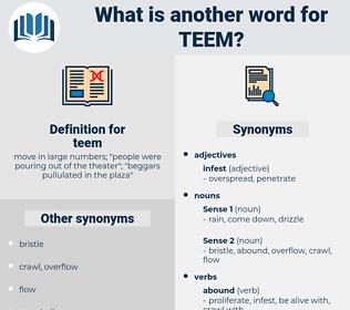 teem, synonym teem, another word for teem, words like teem, thesaurus teem