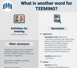 teeming, synonym teeming, another word for teeming, words like teeming, thesaurus teeming