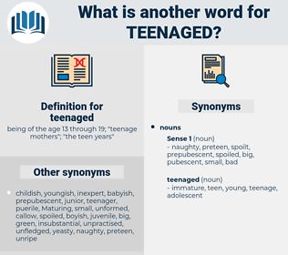 teenaged, synonym teenaged, another word for teenaged, words like teenaged, thesaurus teenaged