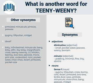teeny-weeny, synonym teeny-weeny, another word for teeny-weeny, words like teeny-weeny, thesaurus teeny-weeny