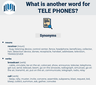 tele phones, synonym tele phones, another word for tele phones, words like tele phones, thesaurus tele phones