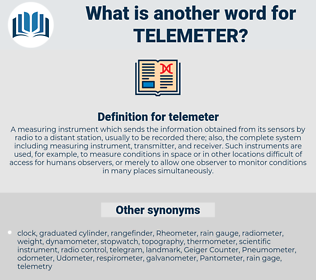 telemeter, synonym telemeter, another word for telemeter, words like telemeter, thesaurus telemeter