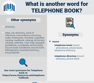telephone book, synonym telephone book, another word for telephone book, words like telephone book, thesaurus telephone book