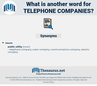 telephone companies, synonym telephone companies, another word for telephone companies, words like telephone companies, thesaurus telephone companies