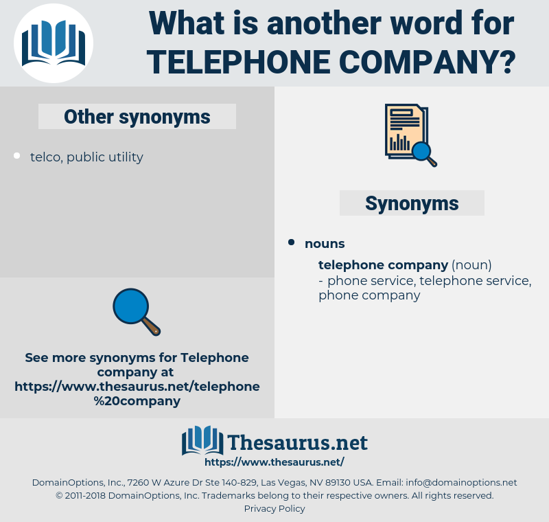 telephone company, synonym telephone company, another word for telephone company, words like telephone company, thesaurus telephone company