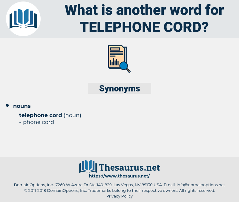 telephone cord, synonym telephone cord, another word for telephone cord, words like telephone cord, thesaurus telephone cord