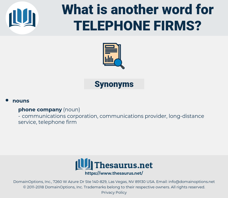 telephone firms, synonym telephone firms, another word for telephone firms, words like telephone firms, thesaurus telephone firms