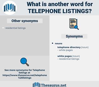 telephone listings, synonym telephone listings, another word for telephone listings, words like telephone listings, thesaurus telephone listings