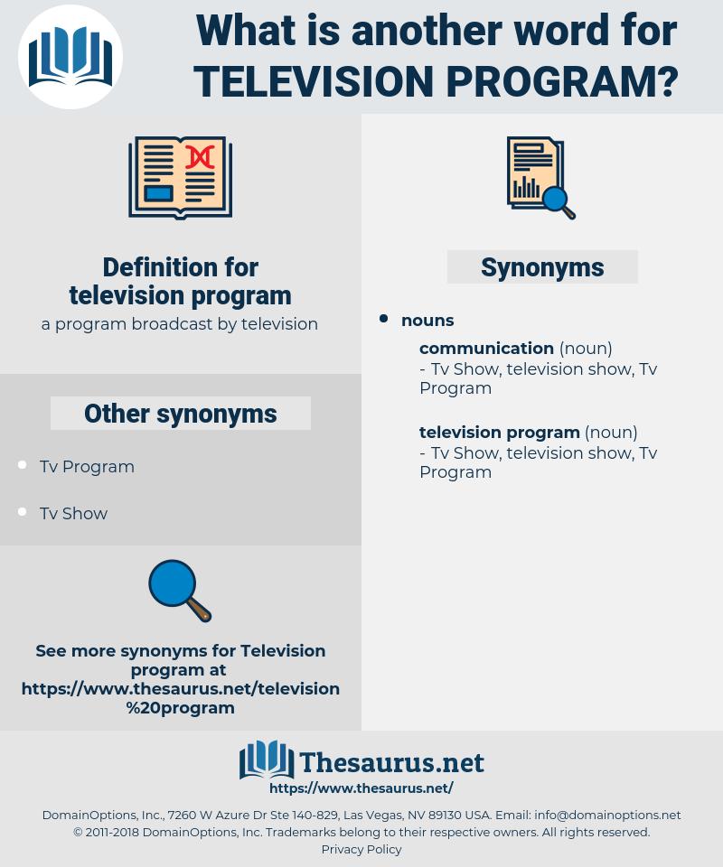 television program, synonym television program, another word for television program, words like television program, thesaurus television program