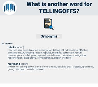 tellingoffs, synonym tellingoffs, another word for tellingoffs, words like tellingoffs, thesaurus tellingoffs