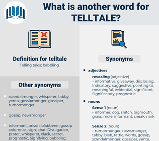 telltale, synonym telltale, another word for telltale, words like telltale, thesaurus telltale