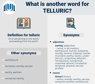 telluric, synonym telluric, another word for telluric, words like telluric, thesaurus telluric