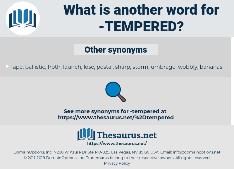 tempered, synonym tempered, another word for tempered, words like tempered, thesaurus tempered
